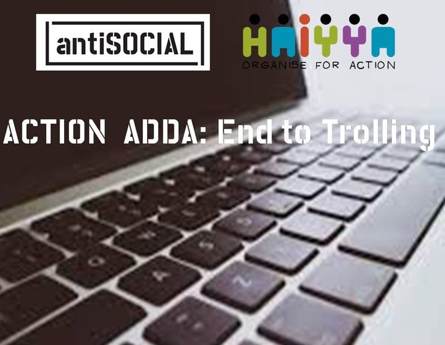 Action Adda: End to Trolling